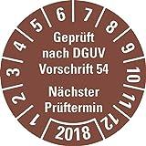LEMAX® Prüfplakette Geprüft nach DGUV Vorschrift 54 2018,braun,Dokufolie,Ø 30mm,18/Bogen