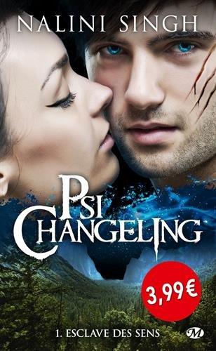 Psi-Changeling, T1 : Esclave des sens - OP PETITS PRIX IMAGINAIRE par Nalini Singh