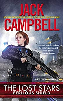 The Lost Stars: Perilous Shield par [Campbell, Jack]