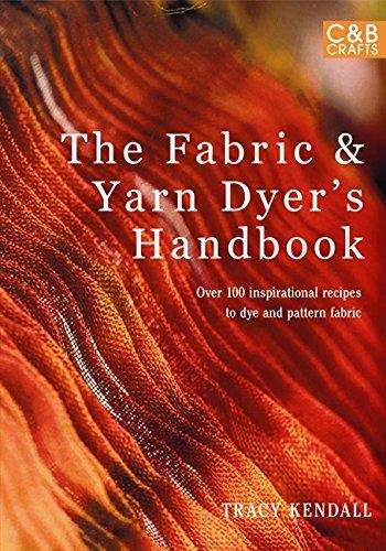 The Fabric & Yarn Dyer's Handbook Cover Image