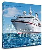 Die Traumschiff Reederei - 40 Jahre Deilmann - Bahlcke