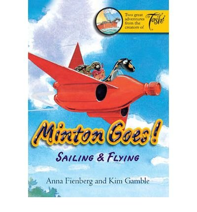 Fienberg, Anna [ Minton Goes!: Sailing & Flying ] [ MINTON GOES!: SAILING & FLYING ] Oct - 2008 { Paperback }