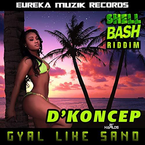 Gyal Like Sand -