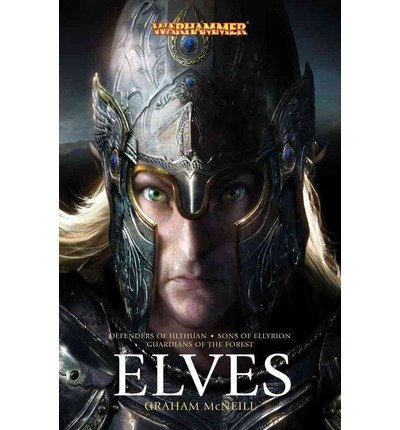 ELVES (WARHAMMER OMNIBUS) BY MCNEILL, GRAHAM (AUTHOR)PAPERBACK