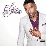 Elgin by Ginuwine (2011-02-15)