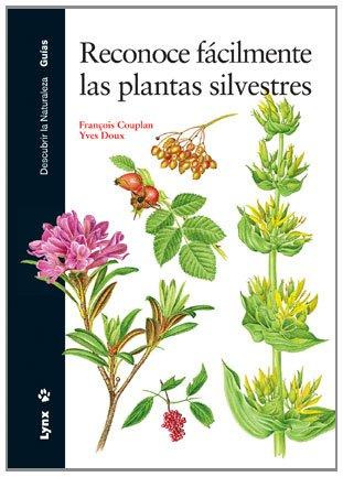 Reconoce fácilmente las plantas silvestres (Descubrir la Naturaleza) por François Copulan