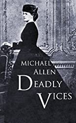 Deadly Vices: Blackmail, murder and sin in Victorian London
