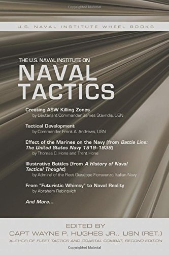 The U.S. Naval Institute on Naval Tactics (The U.S Naval Institute Wheel Book Series) by Naval Institute Press (2015-01-15)