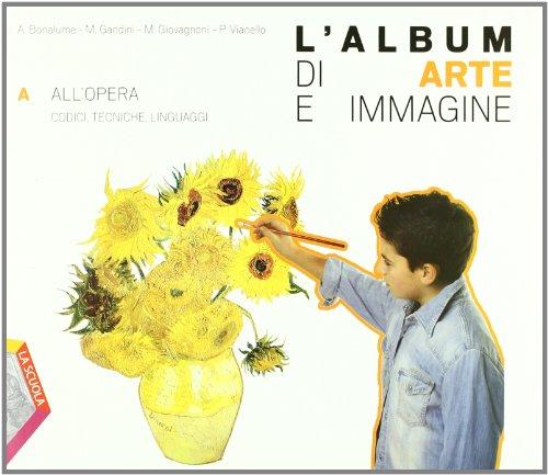 L'album di arte e immagine. Vol. A-B-C. Per la Scuola media. Con espansione online