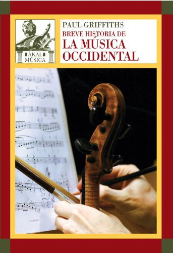 Breve historia de la música occidental por Paul Griffiths