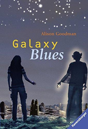 Preisvergleich Produktbild Galaxy Blues (Ravensburger Taschenbücher)