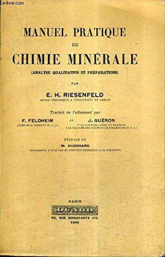 MANUEL PRATIQUE DE CHIMIE MINERALE (ANALYSE QUALITATIVE ET PREPARATIONS).