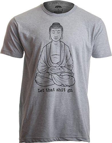 ca4f4012cc6d Ann Arbor T-shirt Company «Let That Shit Go» (Deja Que Todo fluya) - Diseño  Divertido de Yoga y relajación - Buda Gracioso - Camiseta para Hombre ...