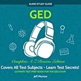 GED Audio Study Guide! Complete Review Edition! Ultimate Test Prep Book For The
