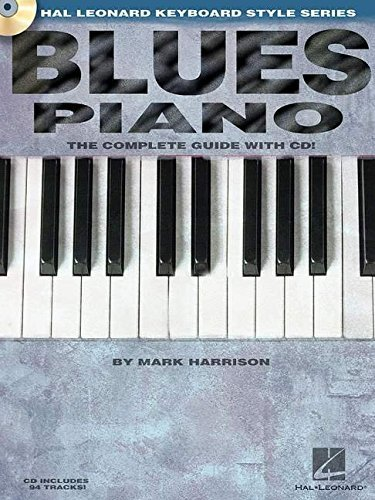 Blues Piano: Hal Leonard Keyboard Style Series (Keyboard Instruction) Bk/online audio by Mark Harrison (2003-11-01)