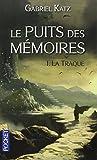 Lire le livre Puits des mémoires (1) gratuit