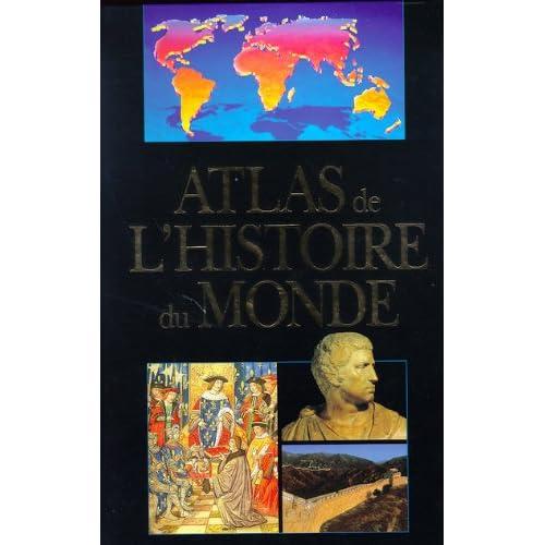 Atlas de l'histoire du monde