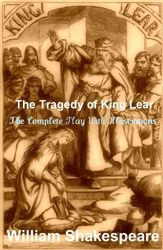 The Complete KING LEAR (or the