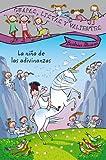 Guapas, listas y valientes. La niña de las adivinanzas (Literatura Infantil (6-11 Años) -...