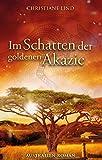 Im Schatten der goldenen Akazie: Australien-R