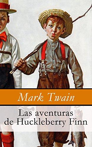 Las aventuras de Huckleberry Finn por Mark Twain
