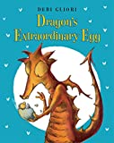 [(Dragon's Extraordinary Egg)] [By (author) Debi Gliori] published on (October, 2014)