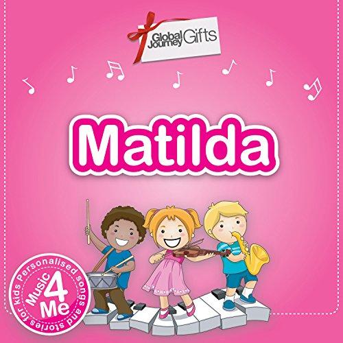 [Music 4 Me] Matilda