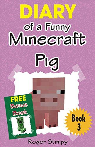 Minecraft: Diary of a Funny Minecraft Pig (Minecraft Village Series Book 3) (English Edition) (Minecraft-bauernhof)