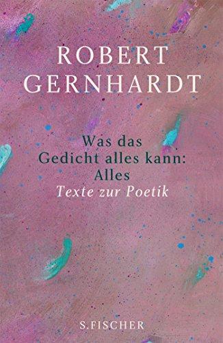 Der Lyrikwart Als Alleskönner Robert Gernhardts Texte Zur