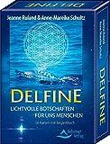 Delfine - Lichtvolle Botschaften für uns Menschen: 56 Karten mit Begleitbuch - Jeanne Ruland, Anne-Mareike Schultz