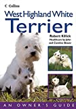West Highland White Terrier (Collins Dog Owner's Guide)