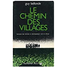Chemin des Villages  Formation des Hommes et....