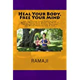 Heal Your Body, Free Your Mind: Use the Focused Laser Power of Your Mind to Remove Stuck Energy and Be Your Own Healer for Your Physical, Emotional and Mental Problems from A to Z (English Edition)