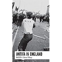 Antifa in England: Band 1