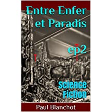 Entre enfer et paradis - Episode 2