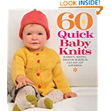 60 Quick Baby Knits (60 Quick Knits Collection)