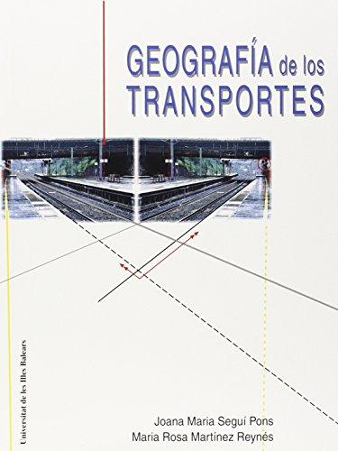 Descargar Libro Geografía de los transportes (Altres obres) de Joana Maria Seguí Pons