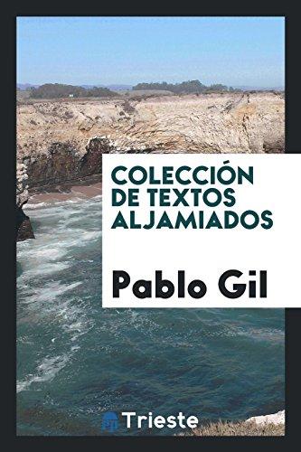 Descargar Libro Colección de Textos Aljamiados de Pablo Gil