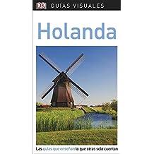 Guía Visual Holanda: Las guías que enseñan lo que otras solo cuentan (GUIAS VISUALES)