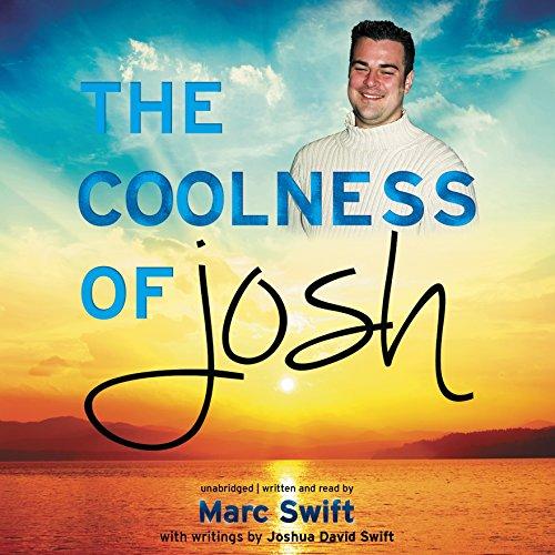 The Coolness of Josh  Audiolibri