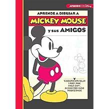 Aprende a dibujar con Mickey (Crea, juega y aprende con Disney) (Mickey Mouse)