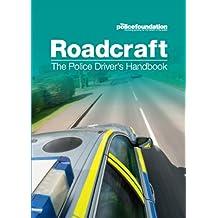 Roadcraft - The Police Driver's Handbook