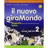 Nuovo giramondo. Con e-book. Con espansione online. Con LibroLIM. Per la Scuola media: 2
