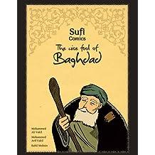 Sufi Comics: The Wise Fool of Baghdad