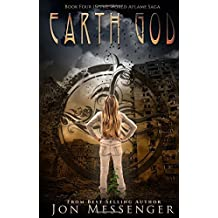 Earth God: Book Four In The World Aflame Saga (The World Aflame Series) by Jon Messenger (2015-07-14)