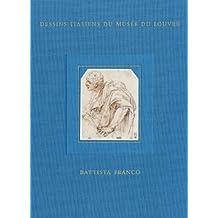 Battista Franco : Tome 8, Inventaire général des dessins italiens