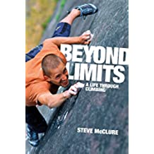 Beyond Limits: A Life Through Climbing
