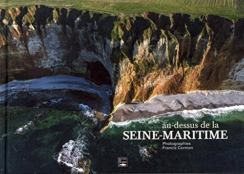Descargar Libro Au-dessus de la Seine-Maritime de Francis Cormon