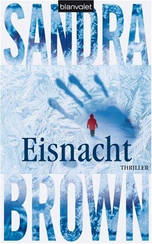 Blanvalet Verlag Eisnacht: Thriller