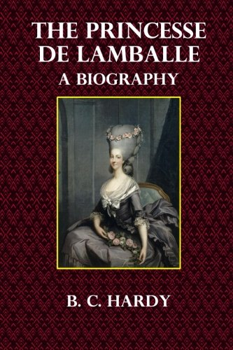 The Princesse de Lamballe: A Biography